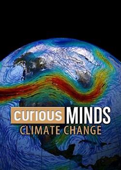 Curious Minds:  Climate Change