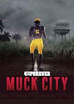 4th & Forever: Muck City