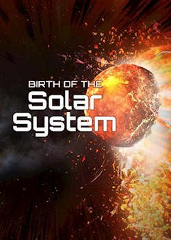 Birth Of The Solar System