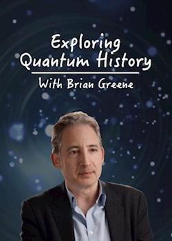 Exploring Quantum History With Brian Greene