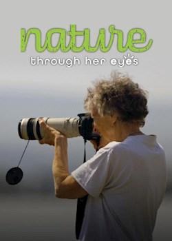 Nature Through Her Eyes