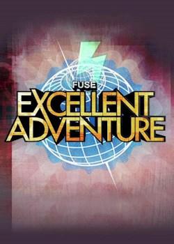 Fuse Excellent Adventure