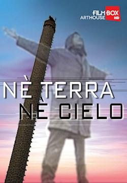 Né Terra Né Cielo